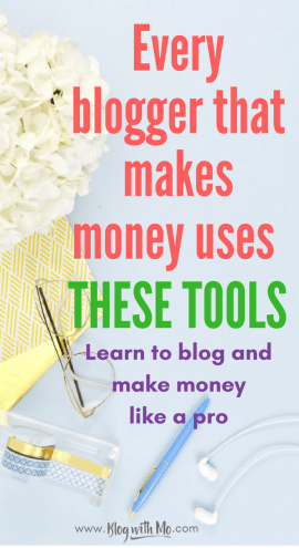 Blogging tools for beginners: The best products to grow your blog and make money blogging