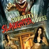 Sorority Slaughterhouse Kills The Fun