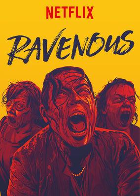 Netflix movie poster Ravenous