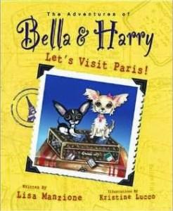 The Adventures of Bella & Harry Let's Visit Paris!