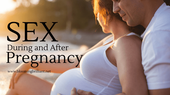 Getting comfortable to have sex during and after pregnancy.