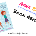 Anna Banana and the Friendship Split #KidLit #BookReview