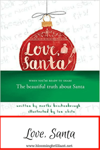 Is your child is growing up and starting to ask questions about Santa? Do you think they are ready to know the truth? Are you at a loss of how to break it to them? If this feels like your current situation then you may want to pick up this brand new book 'Love, Santa' written by Martha Brokenbrough.