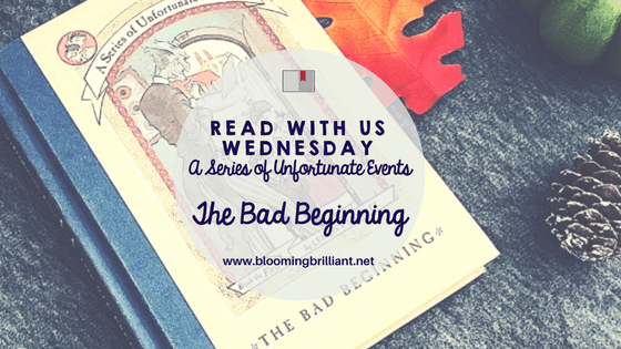 Looking for a mysterious tale your children are bound to love? Check out A Series of Unfortunate Events The Bad Beginning. It is rife with misfortune and despair that your children will oddly love. #KidLit #BookReview