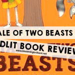 A Tale of Two Beasts #KidLit #BookReview