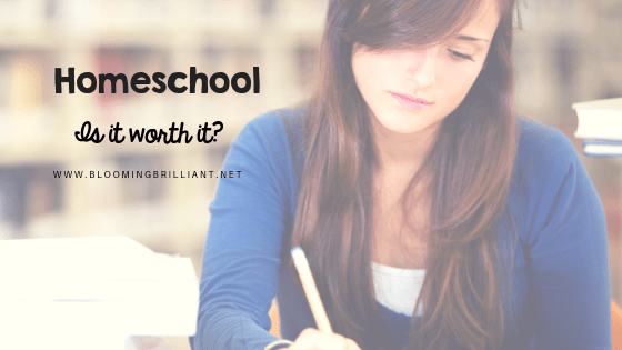 Is Homeschooling Worth it?