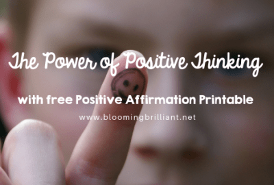 The Power of Positive Thinking for Children. Free Positive Affirmation Printable included!