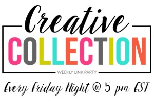 Creative Collection Weekly Link Party