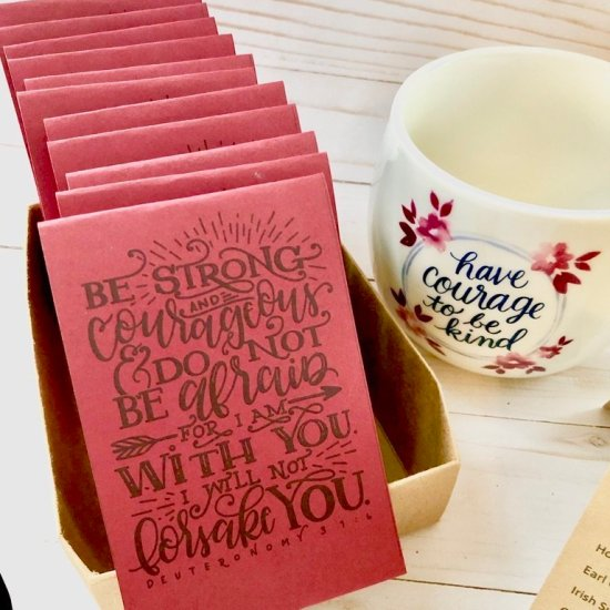 be strong and courageous scripture tea gift