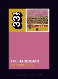 The Raincoats' The Raincoats book cover