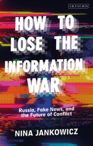 How to Lose the Information War book cover image