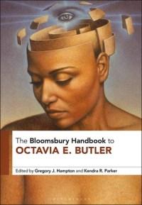 Image of the Bloomsbury Handbook to Octavia E. Butler