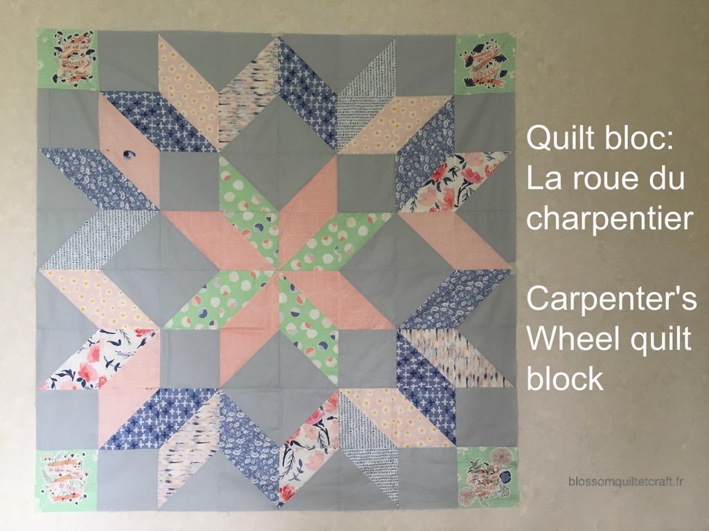 Carpenter's wheel quilt block la roue du charpentier