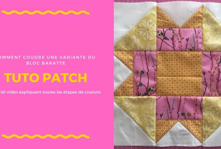 Nouveau tutoriel de bloc patchwork