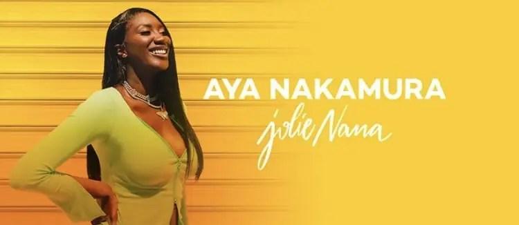 Aya Nakamura - Jolie Nana : Paroles