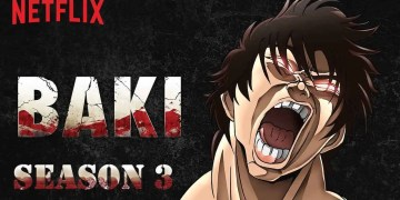 Baki : Son of Ogre Part 3 - La suite arrive sur Netflix !