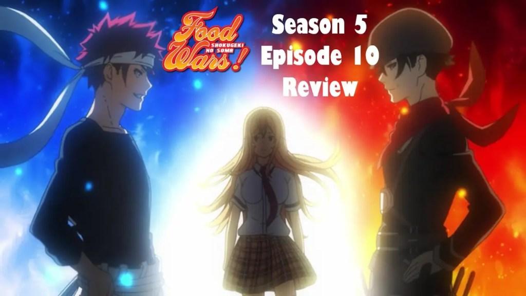 FOOD WARS saison 5 épisode 11 - Streaming, Date de sortie et Preview