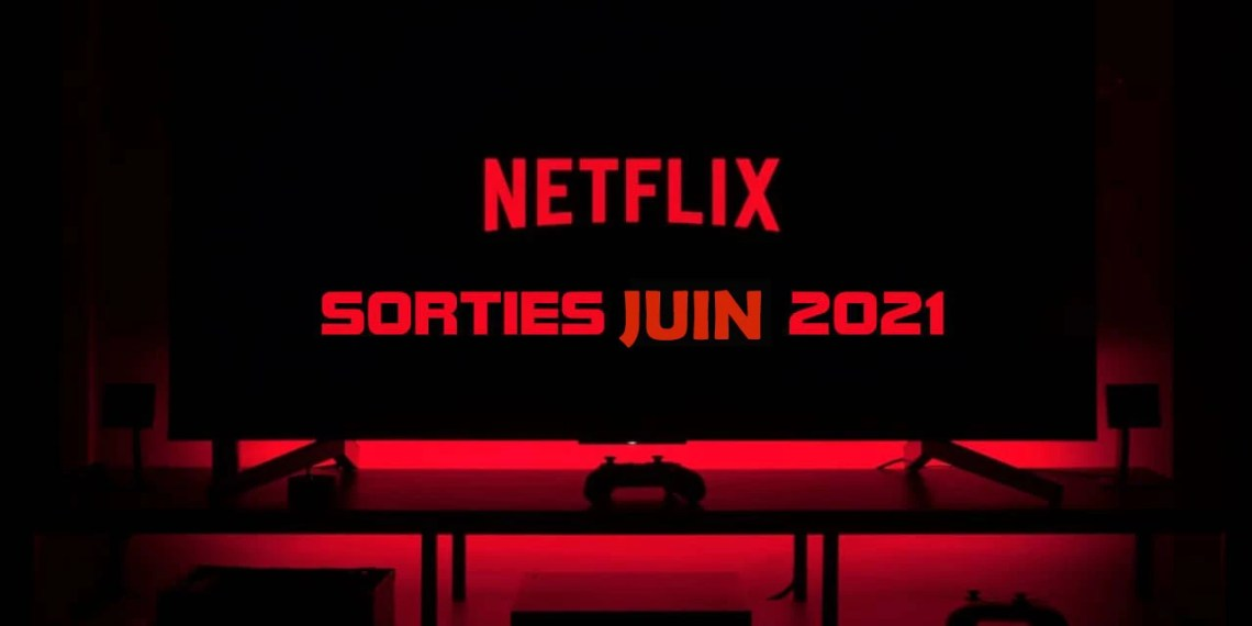 Les sorties Netflix de cet été: Focus sur trois films à voir