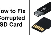 Photo of How to Fix Corrupted SD Card – Best Way to Repair USB Flash Drive