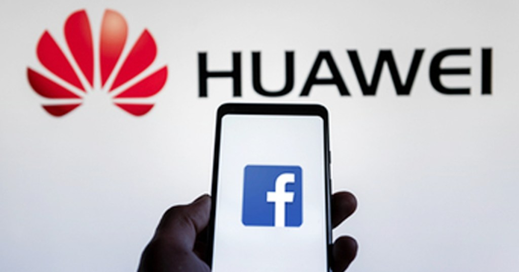Facebook Suspends Pre Installation Of The App On Huawei Phones