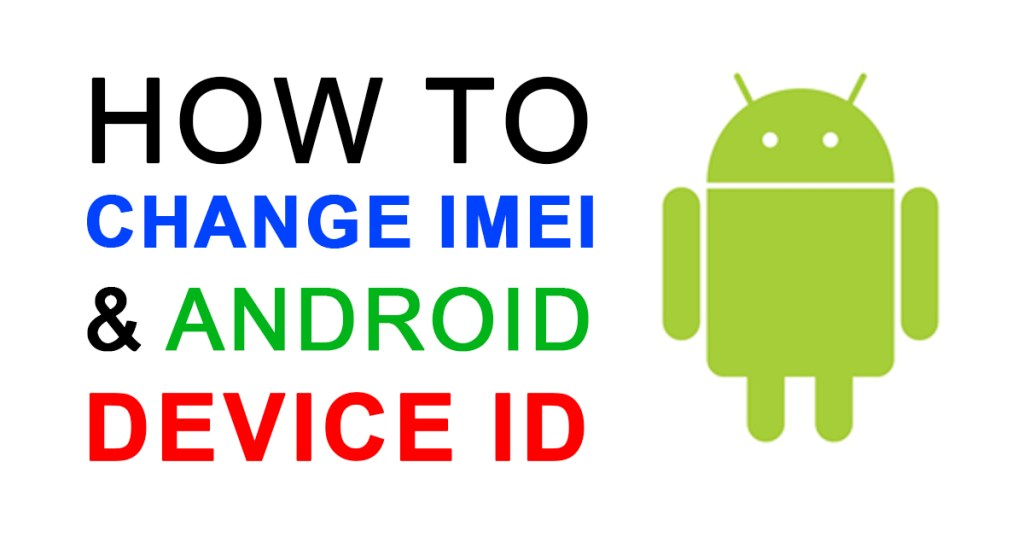 How To Change IMEI Android Device ID