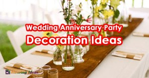 Wedding Anniversary Party Decoration Ideas
