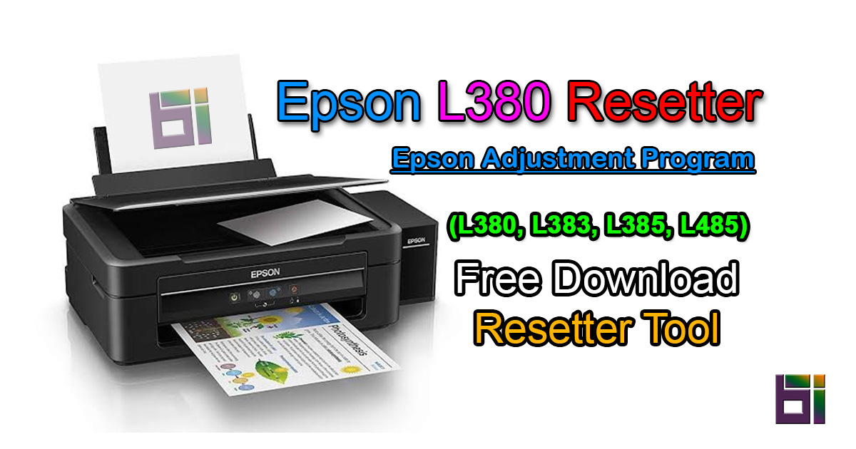 Epson L380 Resetter – Epson Adjustment Program (L383, L385, L485)