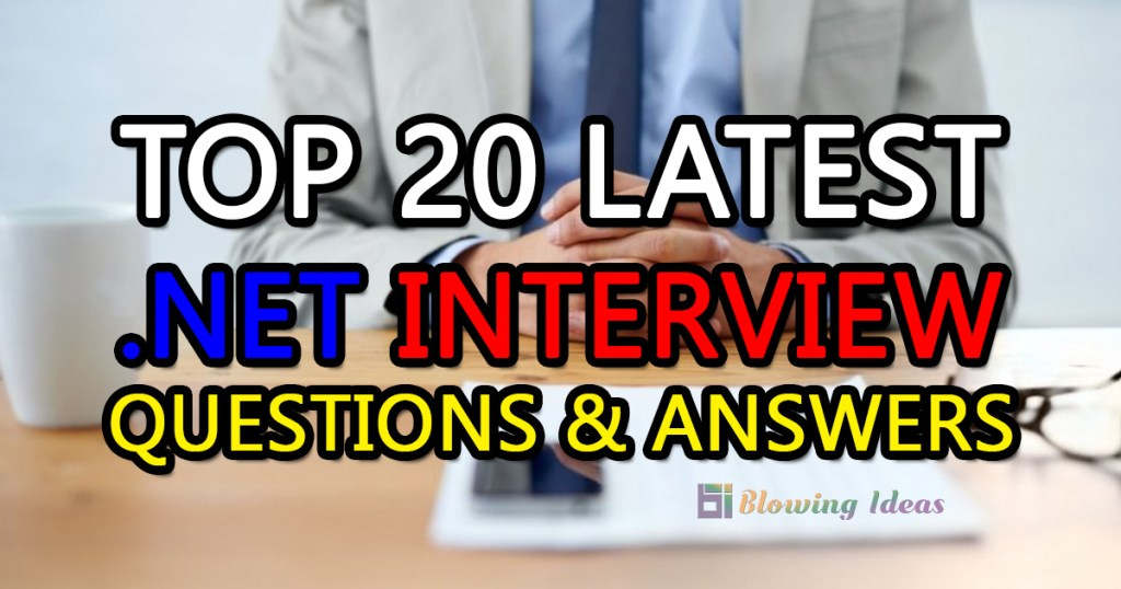 .Net Interview Questions & Answers
