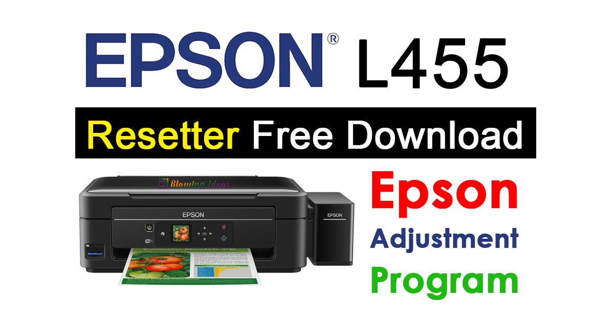 Epson L455 Resetter Adjustment Program Free Download