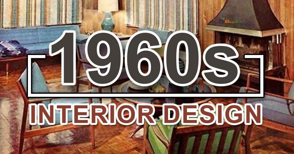 1960s Interior Design