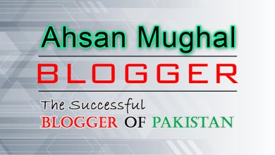 Photo of Ahsan Mughal | The Successful Blogger of Pakistan