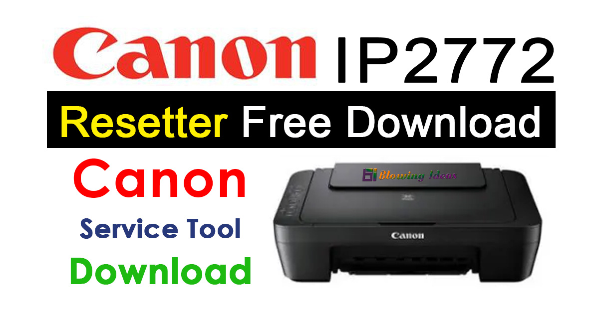Canon Pixma ip2772 Printer Resetter Tool