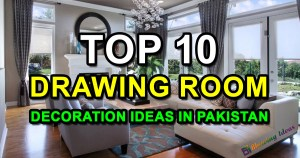 Drawing Room Decoration Ideas in Pakistan