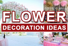 Photo of Flower Decoration Ideas According to Occasions