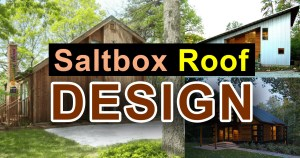 Saltbox Roof Design