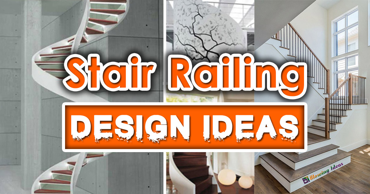 Modern Stair Railing Designs