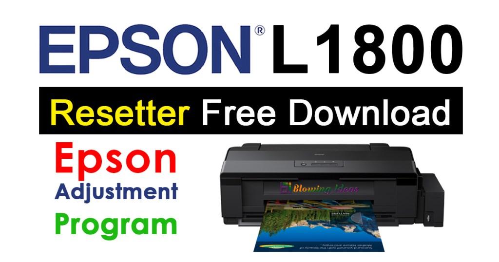 Epson L1800 Resetter Adjustment Program Free Download