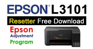 Epson L3101 Resetter Adjustment Program Free Download