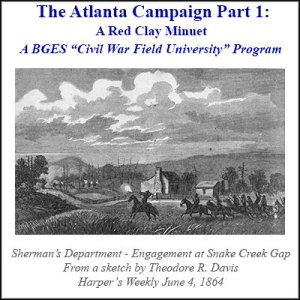 The Atlanta Campaign, Part 1