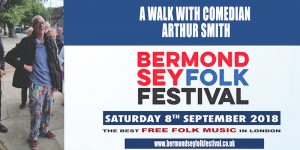 Bermondsey Folk Festival 2018 Arthur Smith Walk Low Res