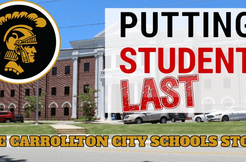 """Putting Students LAST"": The Carrollton City Schools Story"