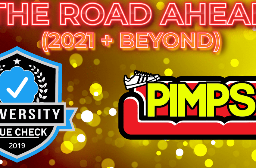 """The Road Ahead"" (2021 + Beyond)"