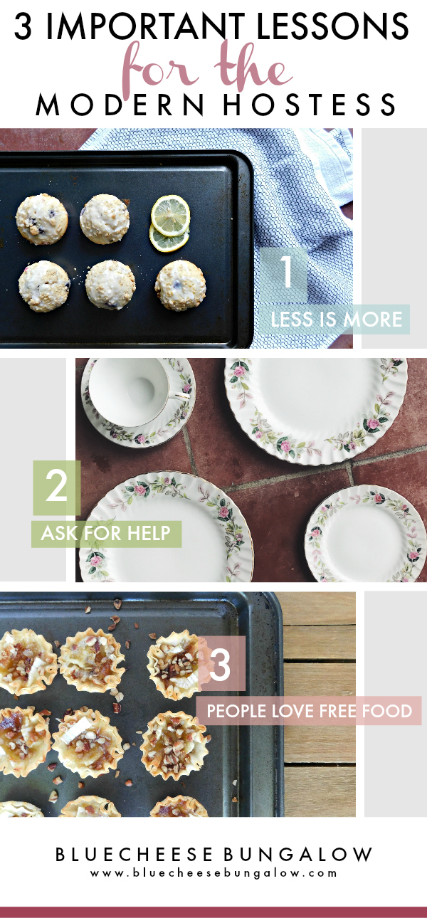 Three Important Lessons for the Modern Hostess and tips for hosting parties