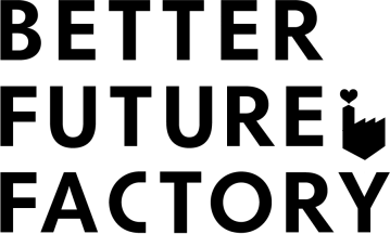 Better Future Factory