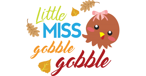 Download Little Miss Gobble Goble Thanksgiving Cuttable SVG and ...