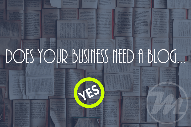 Does Your Business Need a Blog