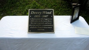 A special plaque was unveiled Monday night at Wingina to remember Dewey Wood. who logged over 1900 miles on the James River. His wife Sarah, who is still alive, was on hand for the remembrance.