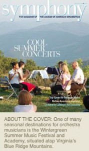 ©2009 Symphony Magazine : A screen grab of the May/June issue of Symphony Magazine. The cover story features WPA. John Taylor of Wintergreen took this cover shot.