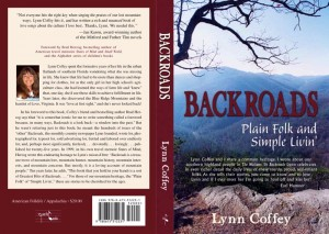 Local Author and Backroads Magazine Founder, Lynn Coffey of Love, VA, is asking for your help in locating all of the old issues of the magazine in publication from 1981 until 2006.