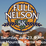 Full Nelson 5K : July 23 At 9 AM : Blue Mountain Barrel House